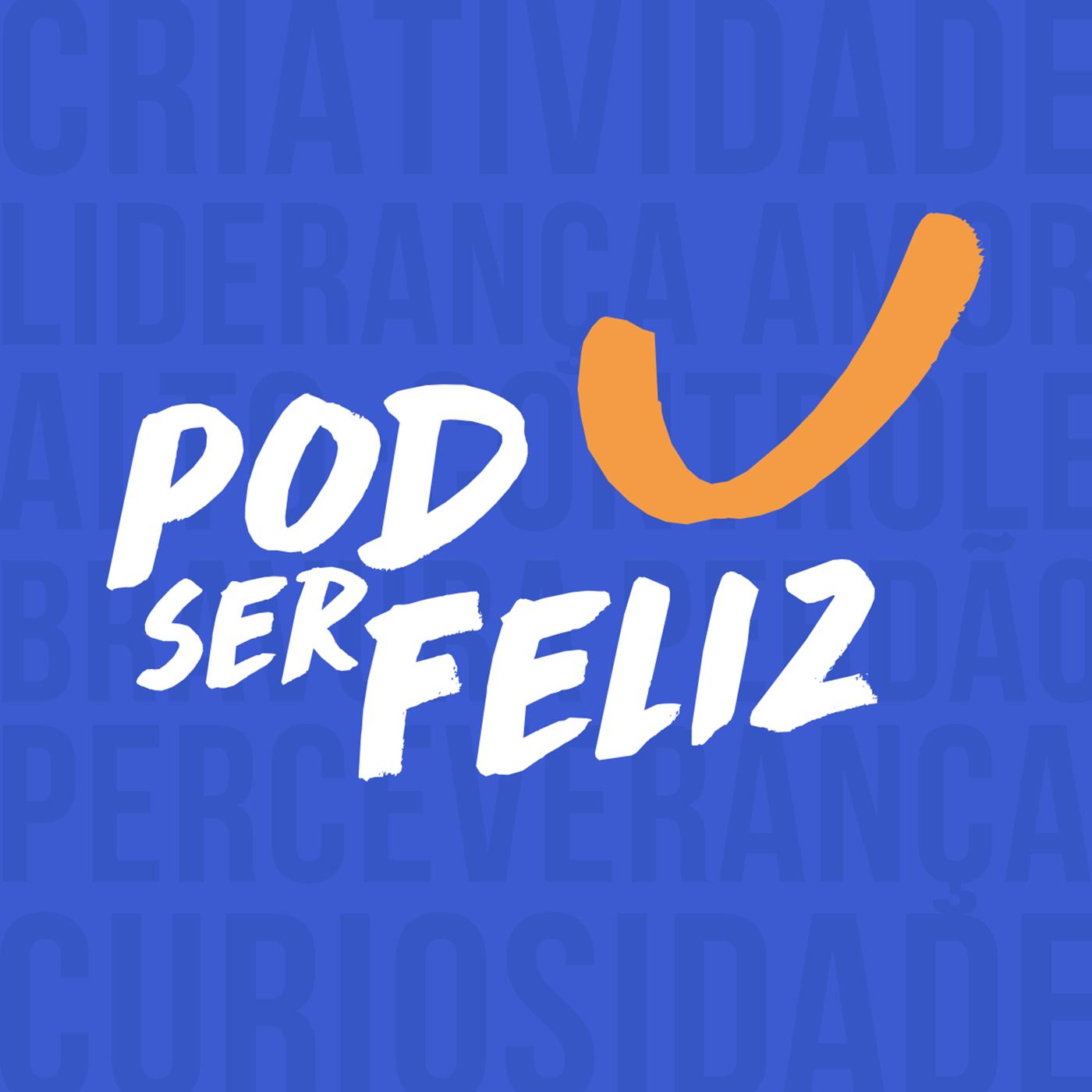 Imagem do PodSerFeliz