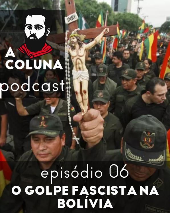 06 - O golpe fascista na Bolívia