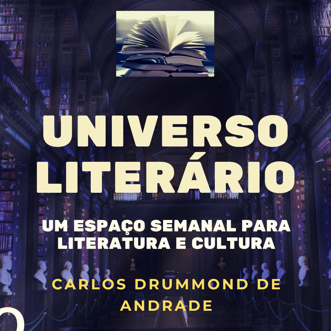 Carlos Drummond de Andrade, o maior dos poetas do Brasil