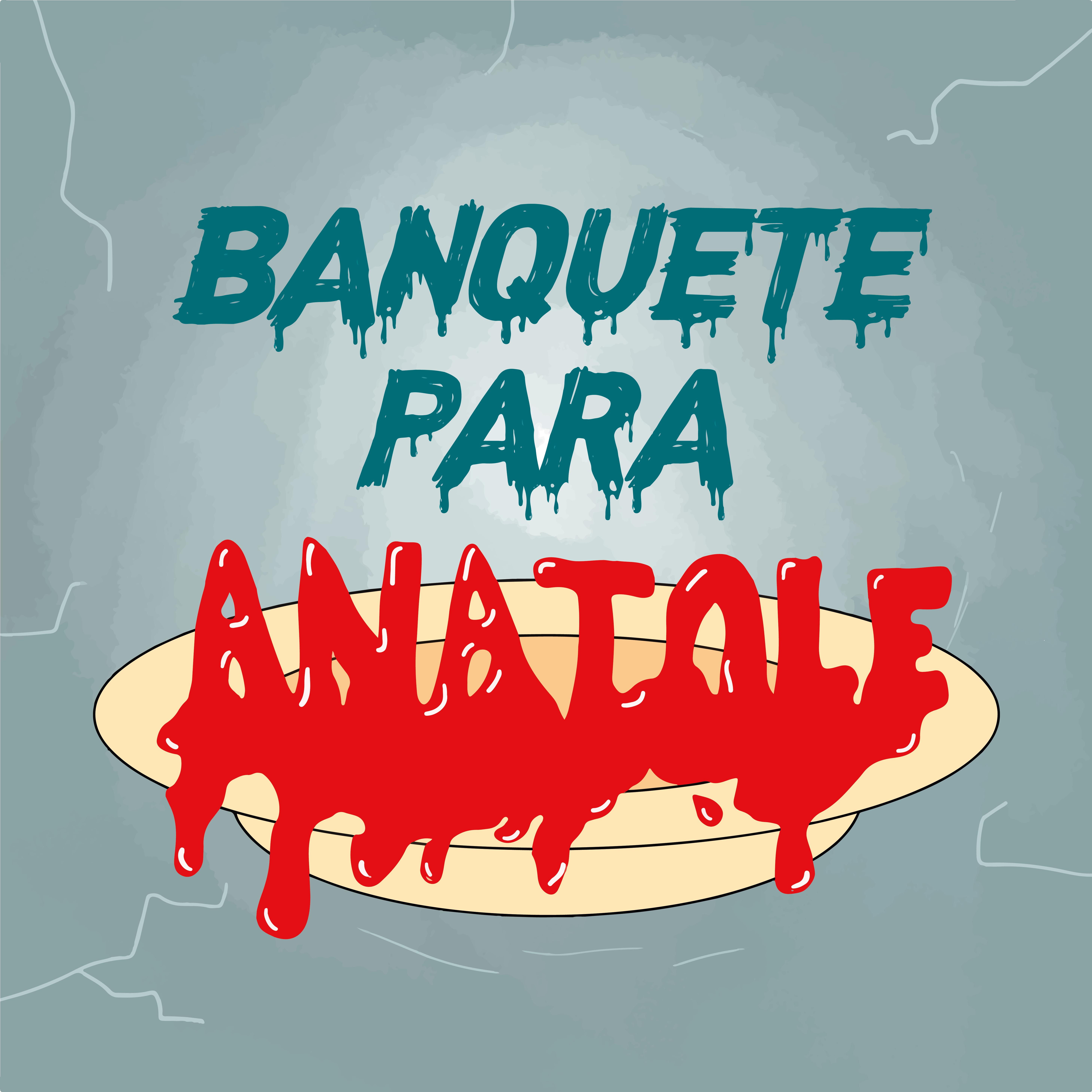 Calafrio T01E01 – Banquete para Anatole