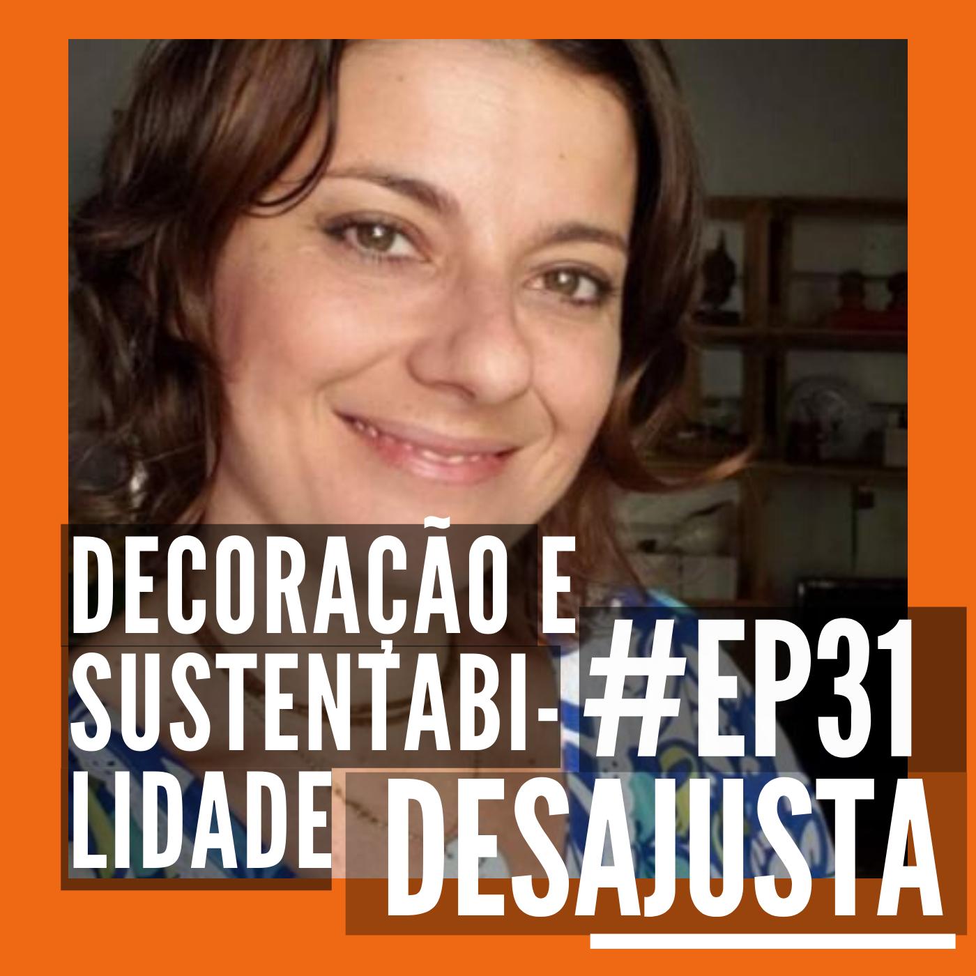 Decoração e sustentabilidade - Com Erika Karpuk