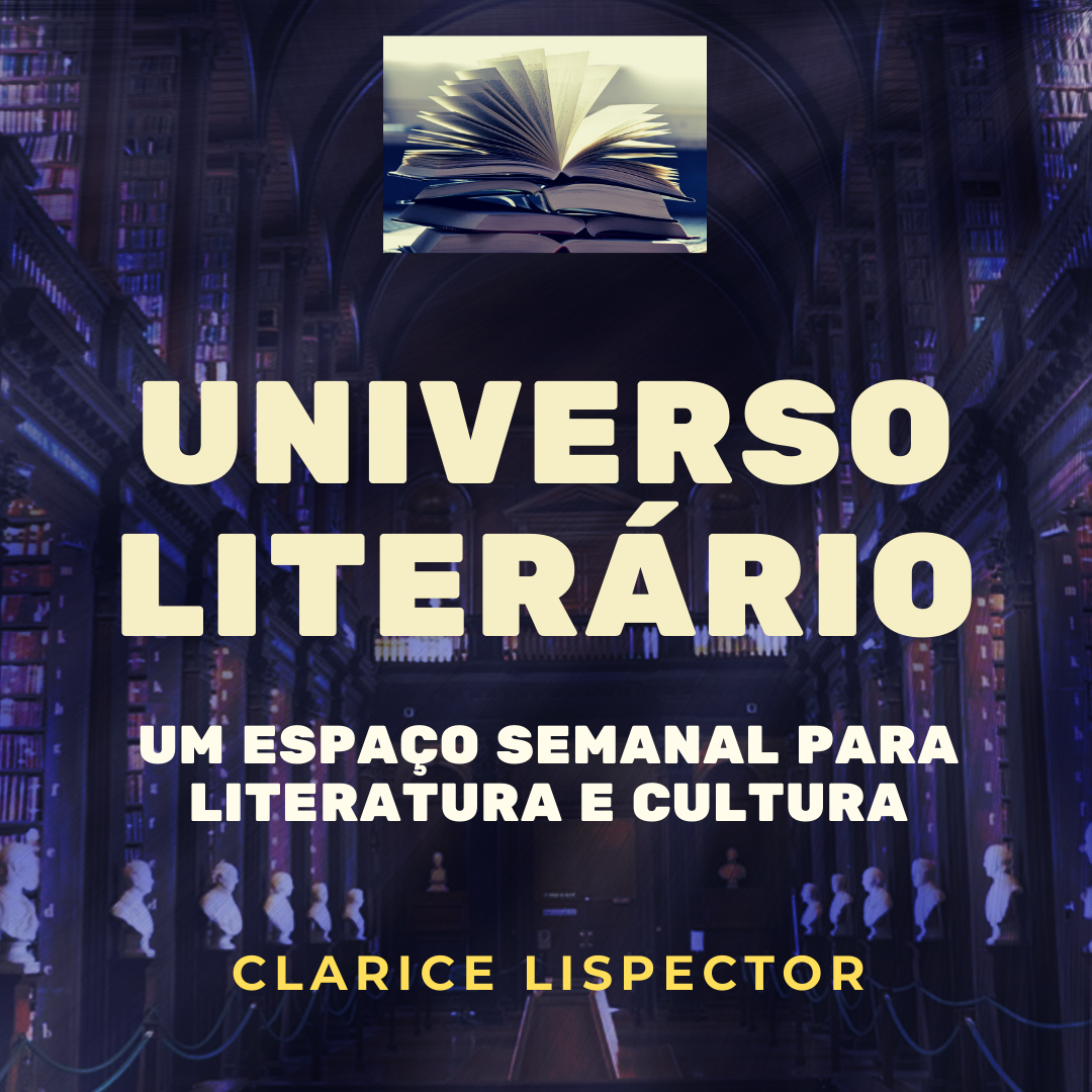 Clarice Lispector, a hora da grande estrela brasileira da literatura