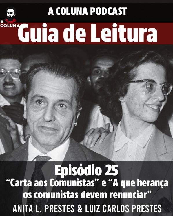 """25 - Guia de Leitura - """"Carta aos Comunistas"""" e """"A que herança os comunistas devem renunciar"""""""