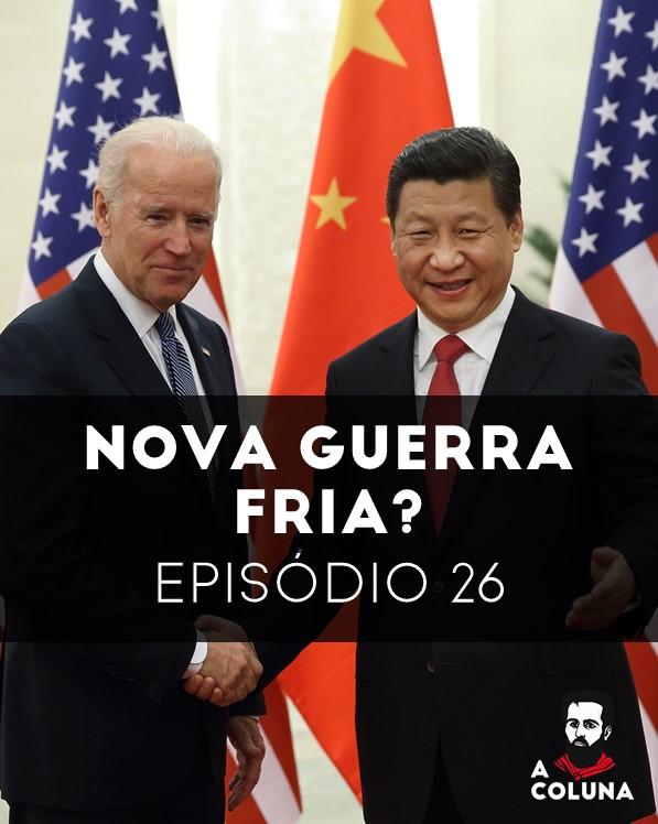 26 - Nova Guerra Fria?