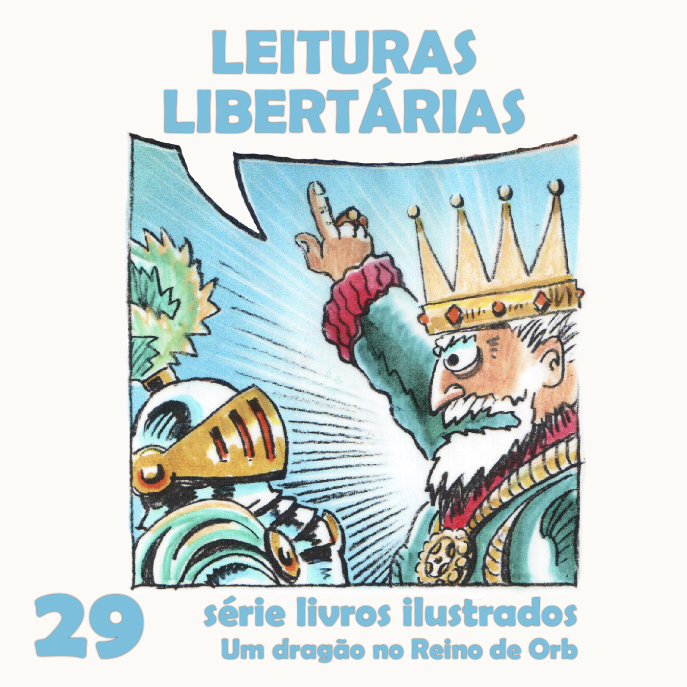 Leituras Libertárias #29: Um dragão no reino de Orb