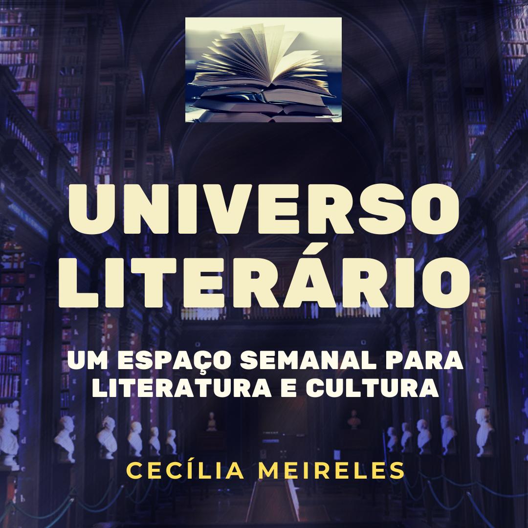 Cecília Meireles, a voz lírica feminina do Brasil