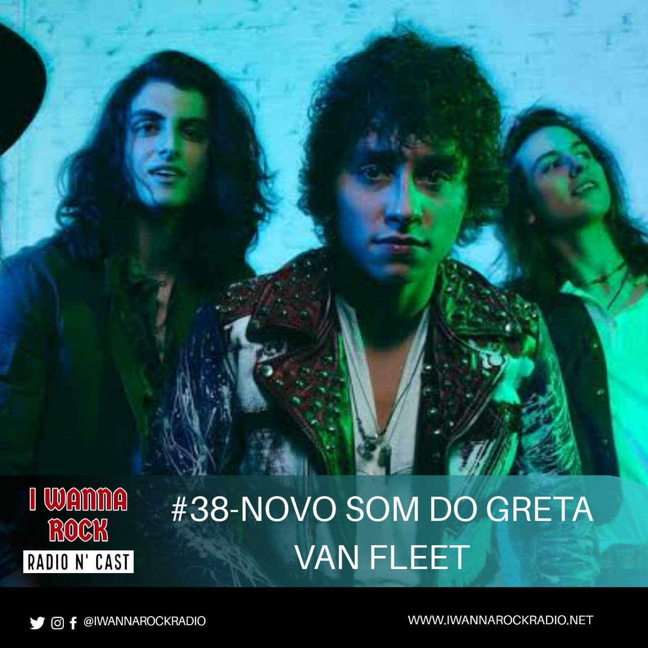 I Wanna Rock #38- Novo som do Greta Van Fleet.