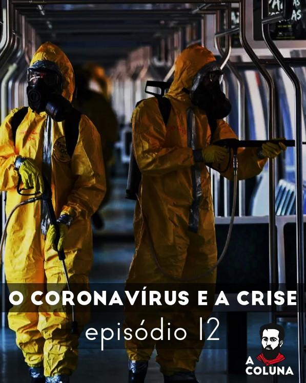 12 - O coronavírus e a crise