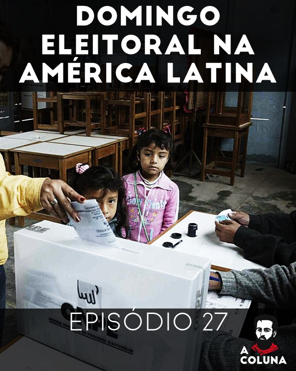 27 - Domingo eleitoral na América Latina
