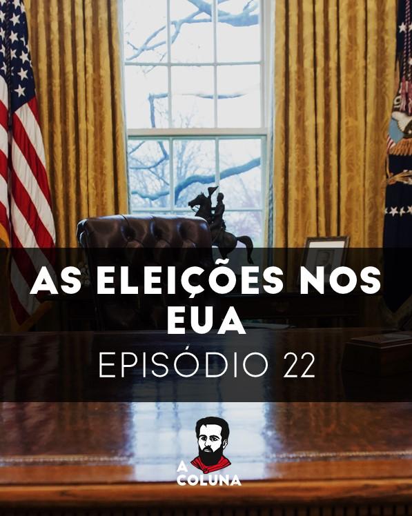 22 - Eleições nos EUA
