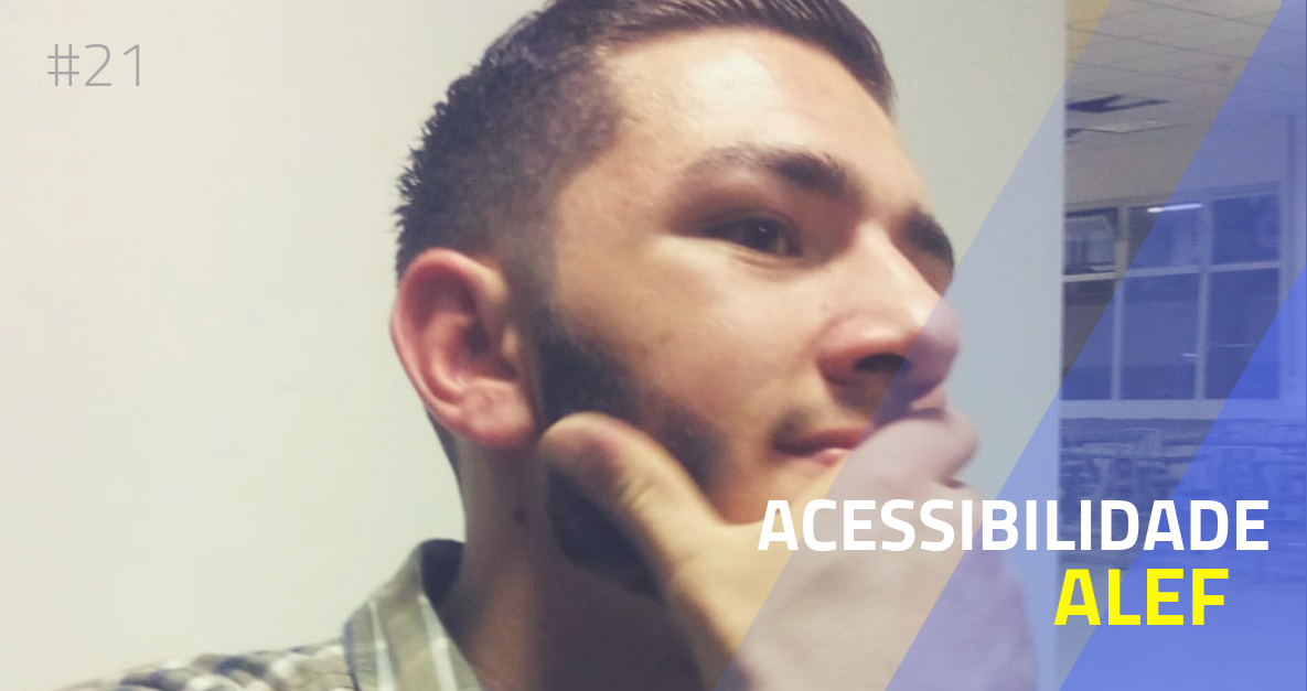 21 - Acessibilidade: Alef